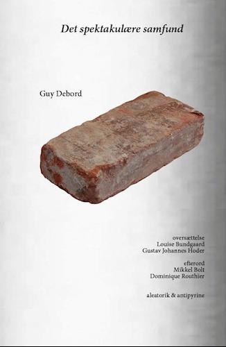Marxistisk Salon: Boglancering. Det spektakulære samfund af Guy Debord